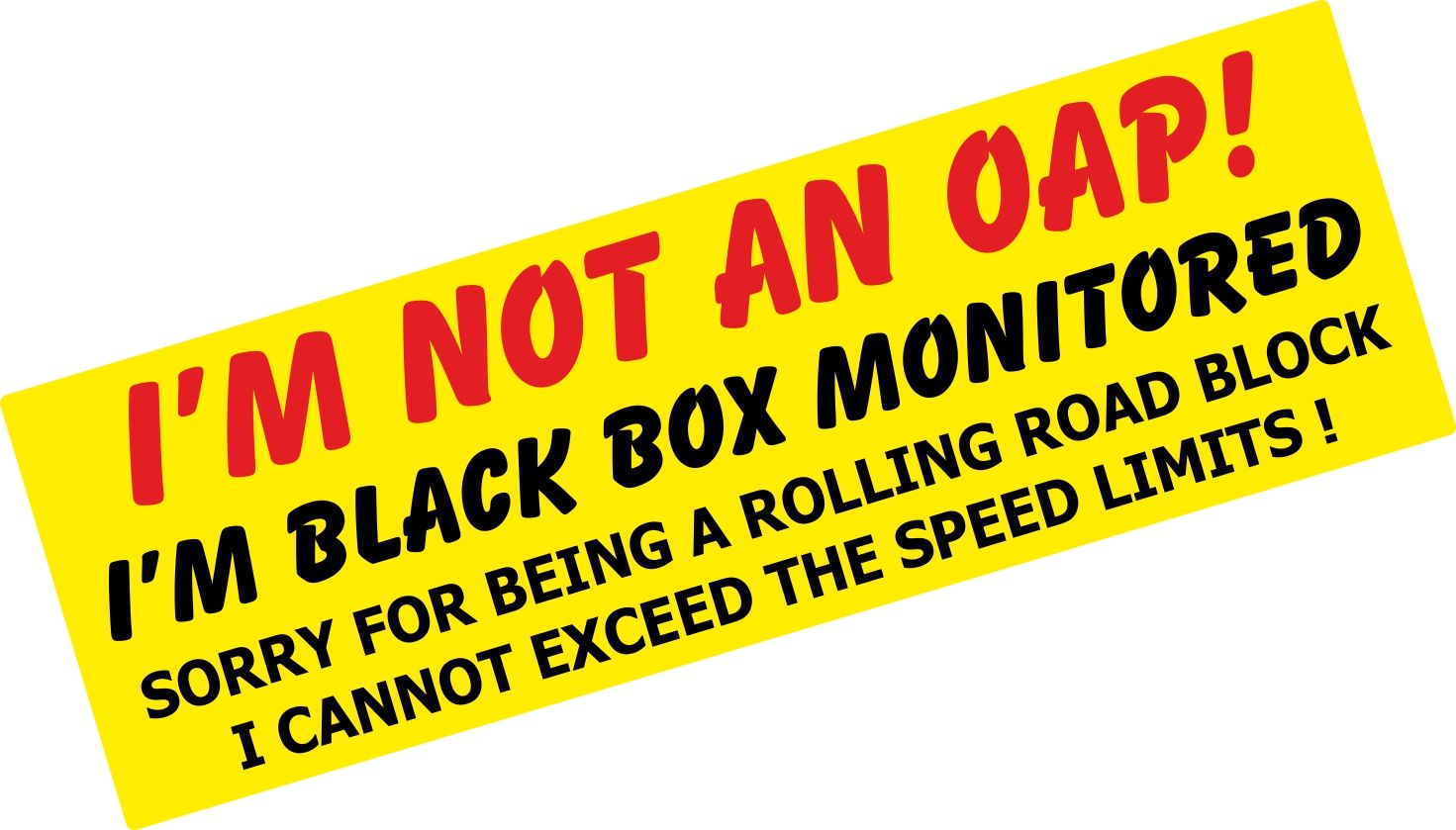 Car sticker design black - I M Not An Oap I M Black Box Monitored Warning Funny Design For Young Driver Car Sticker Decal 180x60mm