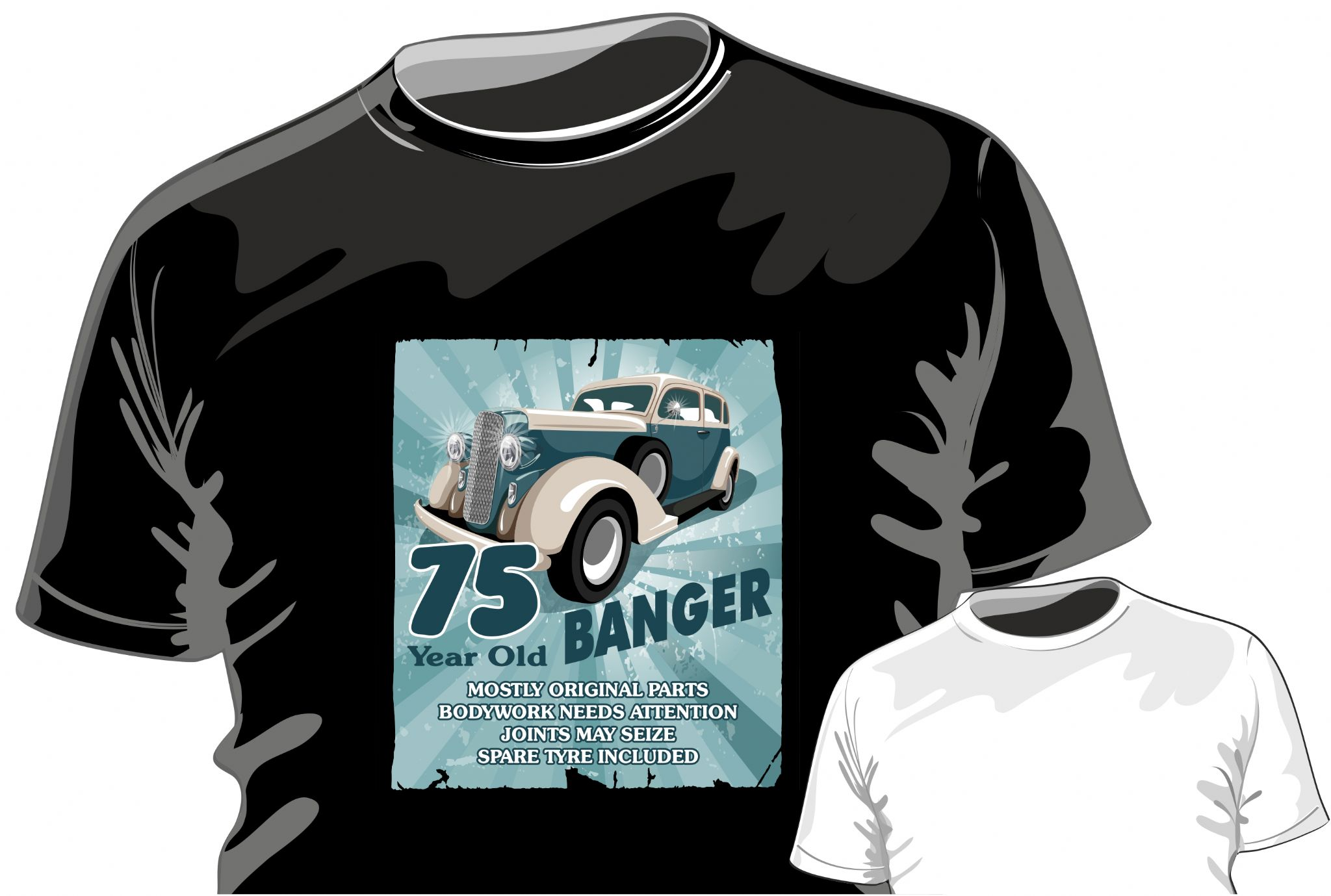 Funny 75 Year Old Banger Retro Car Motif For 75th Birthday Occasion Anniversary Gift Mens Or Ladyfit T Shirt