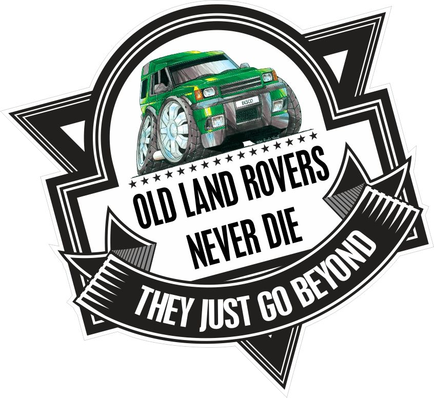 Landrover Discovery Side Stripe Decals Stickers Land Rover: Koolart OLD LAND ROVERS NEVER DIE Slogan For Land Rover